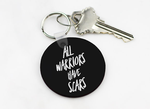 All Warriors Have Scars - Keychain