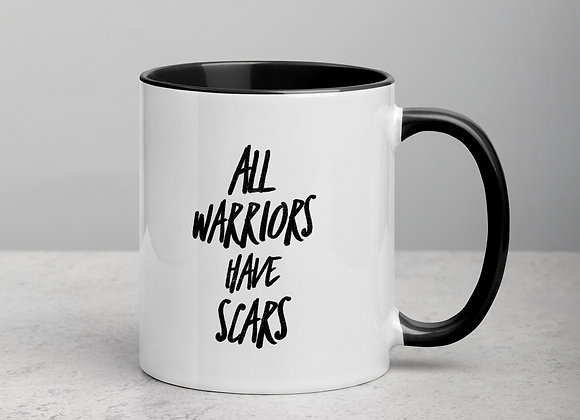 All Warriors Have Scars - Coffee Mug
