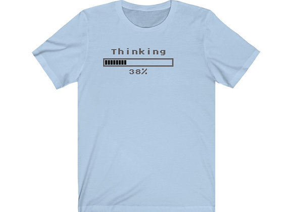 Thinking In Progress T-Shirt