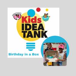 Kids Idea Tank - Birthday in a Box