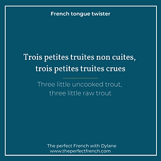 The-perfect-french-Tongue-twister-trois-