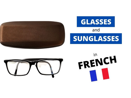 How to say Glasses in French?