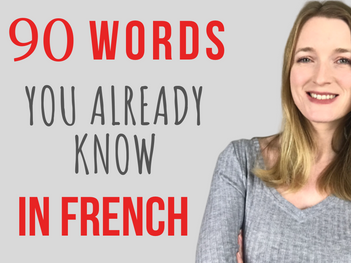 90 words you already know in French