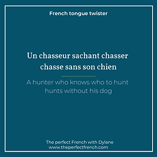 The-perfect-french-Tongue-twister-un-cha