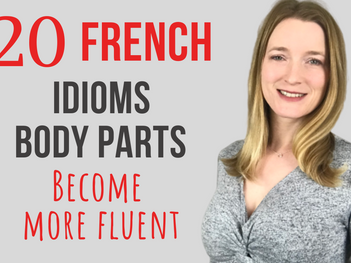 20 French idioms with body parts 💪🏻