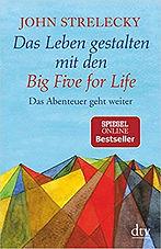 Das Leben gestalten mit den Big Five for