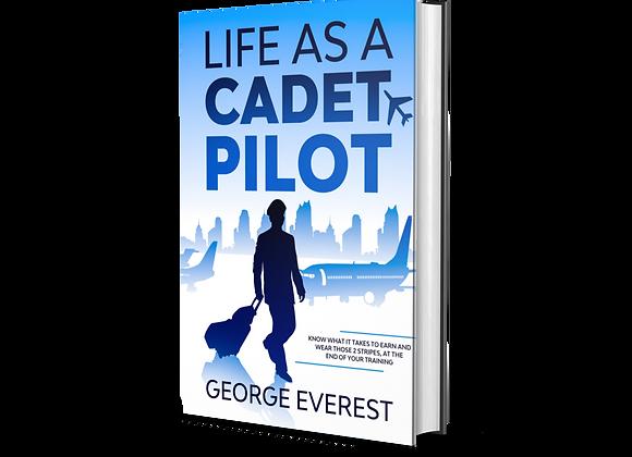 Life as a Cadet Pilot Book