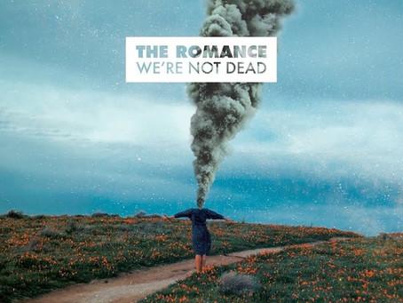 The Romance - We're Not Dead
