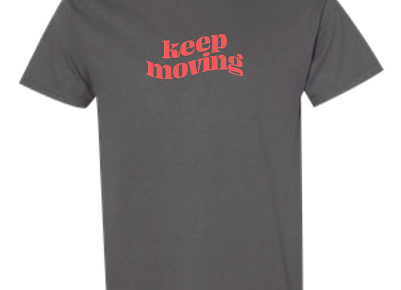 Keep Moving Gildan Charcoal Tshirt