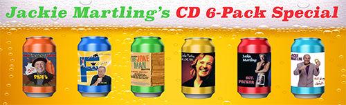 Jackie Martling's CD 6-Pack Special