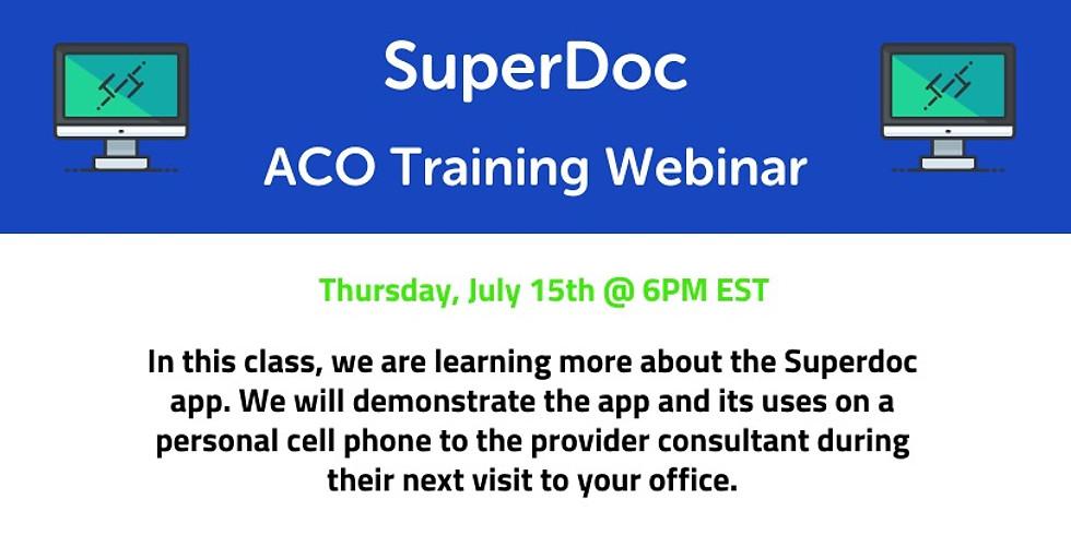 SuperDoc ACO Training Webinar - July 2021
