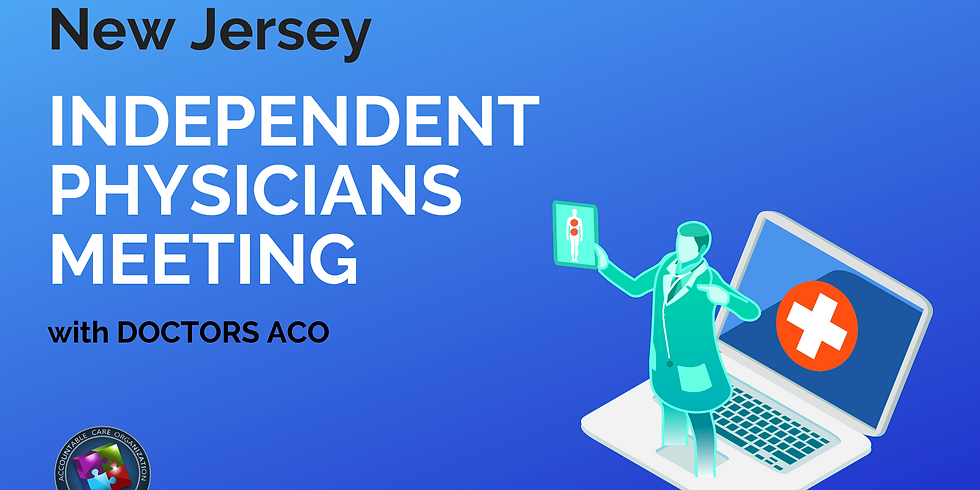 New Jersey Independent Physicians Meeting
