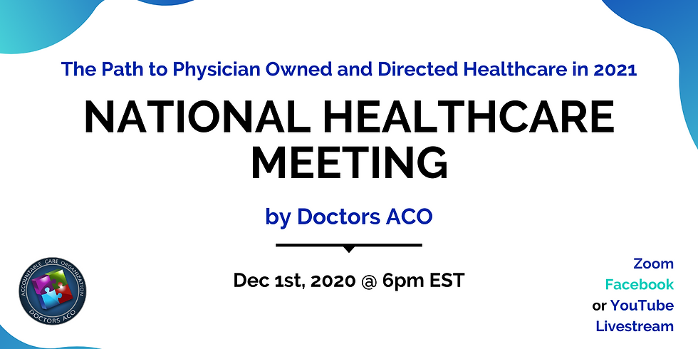 National Healthcare Meeting by Doctors ACO