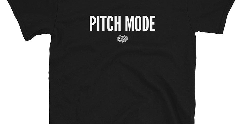 Pitch Mode T-Shirt