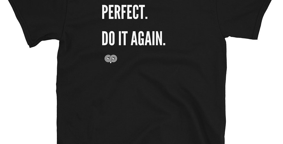 Perfect. Do It Again T-Shirt