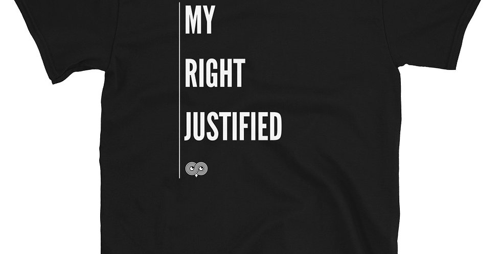 My Right Justified T-Shirt