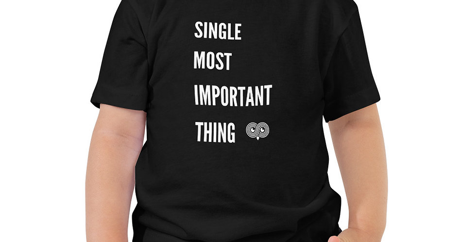 Single Most Important Thing Toddler Tee