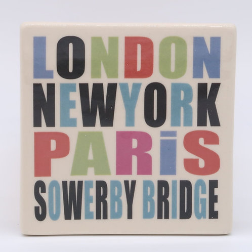 London, New York, Paris, Sowerby Bridge Coaster