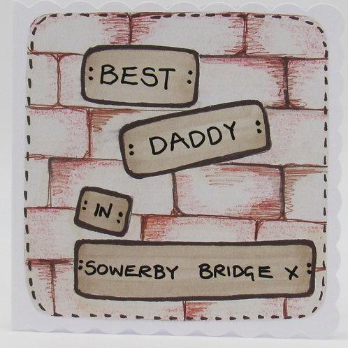 Best Daddy In Sowerby Bridge Card