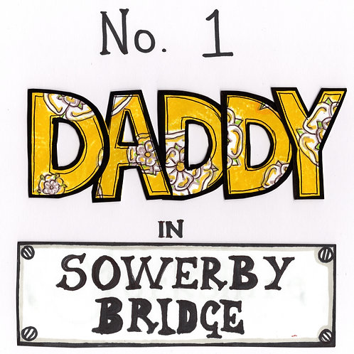No 1 Daddy in Sowerby Bridge Metal Cup