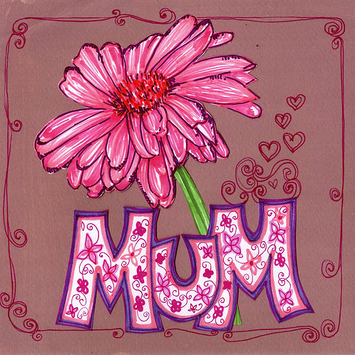 Mum with Pink Flower Card
