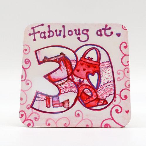 Fabulous at 30 Coaster