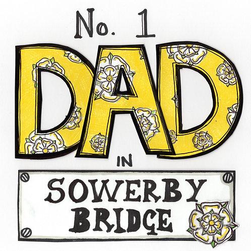 No. 1  Dad in Sowerby Bridge metal cup