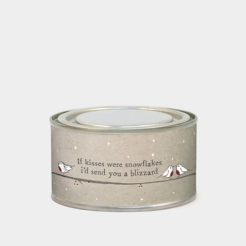 If kisses were snowflakes i'd send you a blizzard tin candle