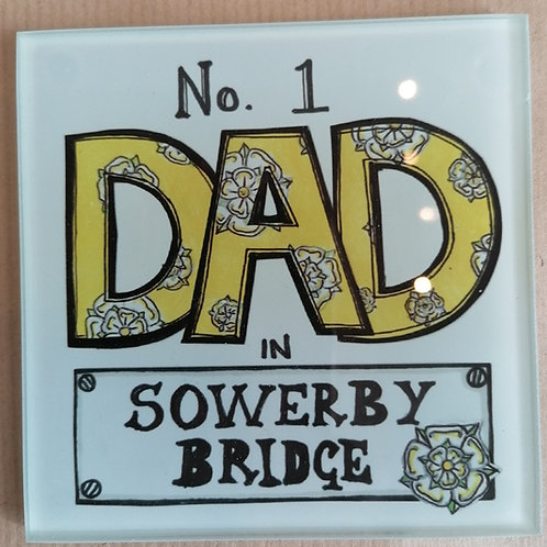 No 1 Dad in Sowerby Bridge Glass Coaster