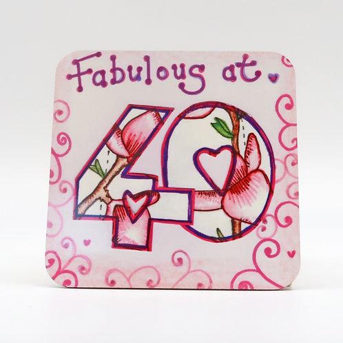 Fabulous at 40 Coaster