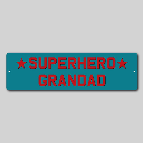 Personalised Superhero Grandad Sign