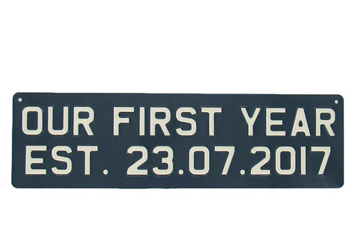 Our first year personalised metalplate sign
