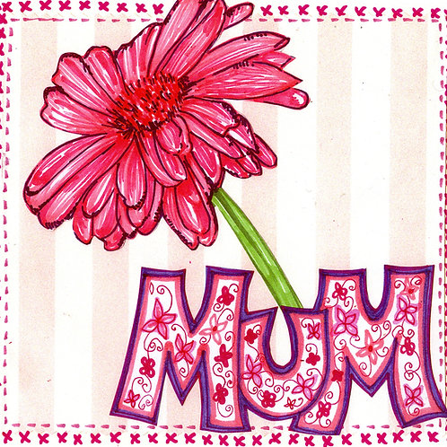 Mum with Pink Flower with Stripes Card