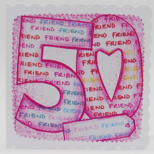 Personalised 50th Friend Birthday Card