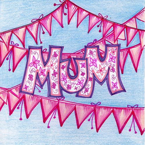 Pink Bunting Mum Card
