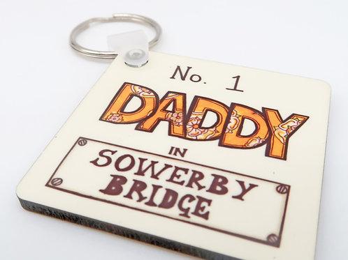 No 1 Daddy in Sowerby Bridge Keyring