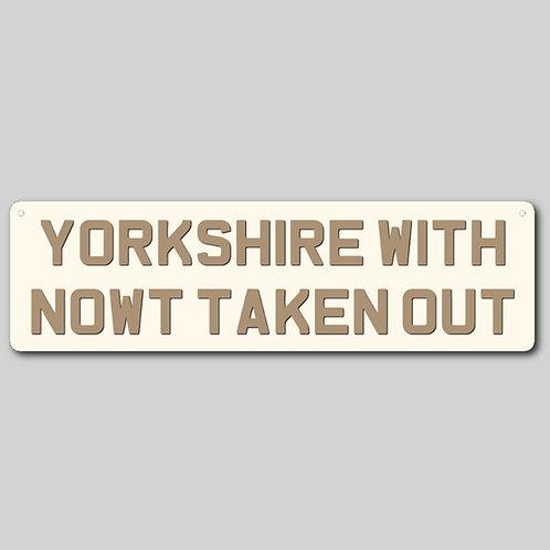 Yorkshire Saying Personalised Metal Sign