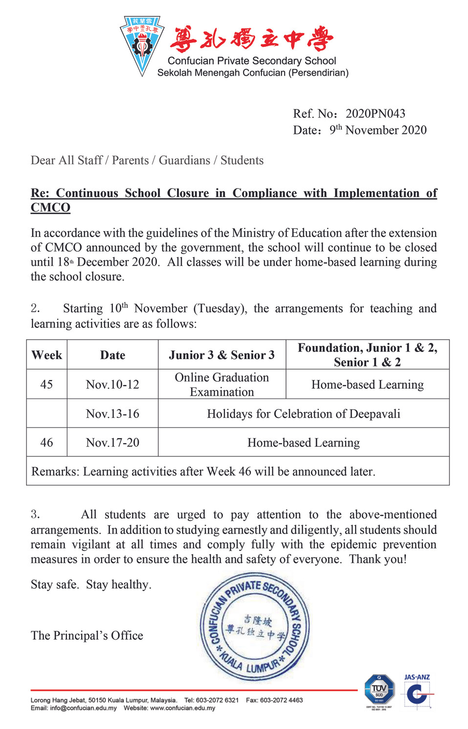 Continuous School Closure in Compliance with Implementation of CMCO
