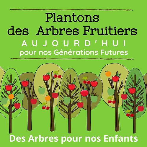 """APPEL AUX DONS """"Plantons des ARBRES FRUITIERS"""""""