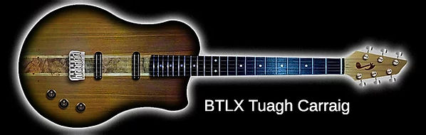 BTLX Tuagh Series Electric with Carraig Solid Body