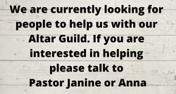 we are looking for altar guild helpers!.