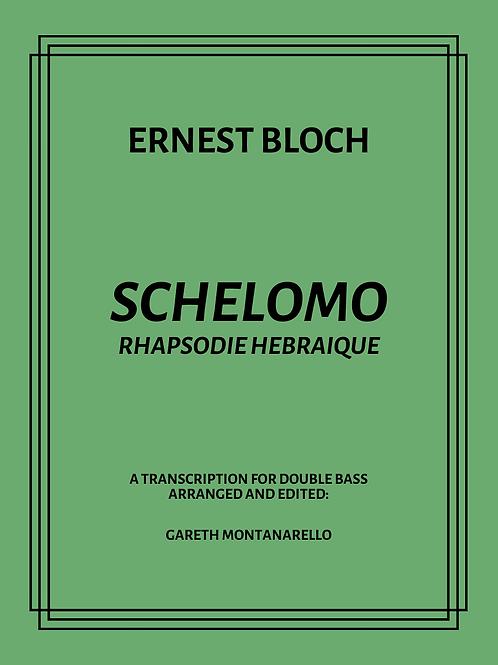 Schelomo: A Transcription for Double Bass *PRE-ORDER*