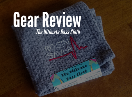 Gear Review: The Ultimate Bass Cloth
