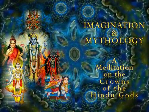 IMAGINATION & MYTHOLOGY - VISUAL THINKING - THE MORE ONE THINKS OF SOMETHING, THE MORE CERTAIN T
