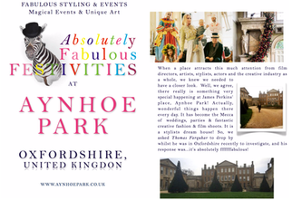 AYNHOE PARK - OXFORDSHIRE, UK - ABSOLUTELY FABULOUS STYLED FESTIVITIES
