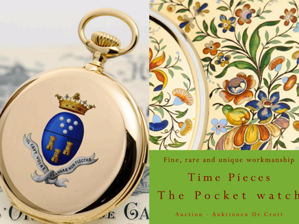 THE POCKET WATCH - TIME PIECES... FINE, RARE & UNIQUE WORKMANSHIP