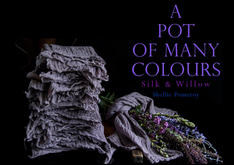 SILK & WILLOW - SHELLIE POMEROY - A POT OF MANY COLOURS