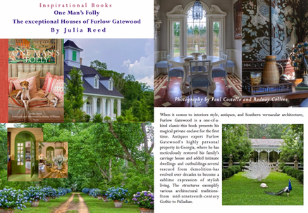 ONE MAN'S FOLLY - STYLING MAGAZINE SHARES THE INSPIRATIONAL NEW BOOK BY FURLOW GATEWOOD.
