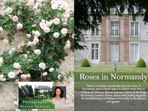 Roses In Normandy - Styling Magazine contributor, Sharon Santoni,  takes Styling Magazine to the Cha