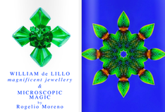 WILLIAM de LILLO Magnificent jewellery & MICROSCOPIC MAGIC by Rogelio Moreno